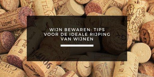 tips om wijn te bewaren